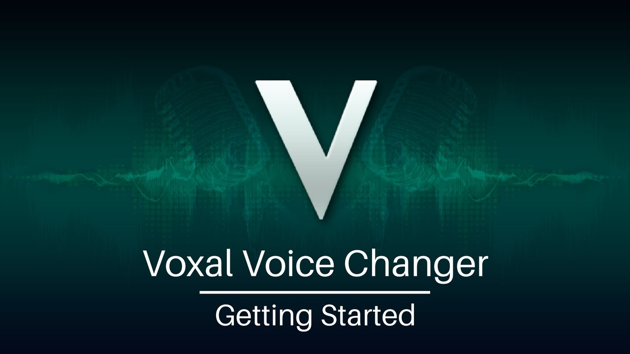 Voxal Voice Changer Tutorial   Getting Started - YouTube